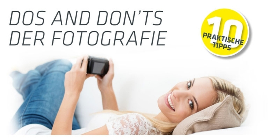 Dos and Don'ts der Fotografie