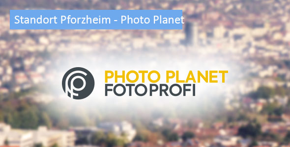 Standort Pforzheim - Photo Planet